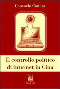 Il controllo politico di internet in Cina