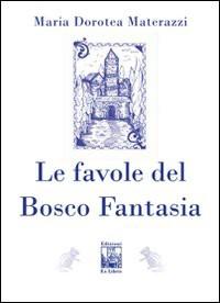 Le favole del Bosco Fantasia