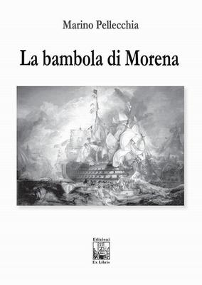 La bambola di Morena, di Marino Pellecchia, Edizioni Ex Libris