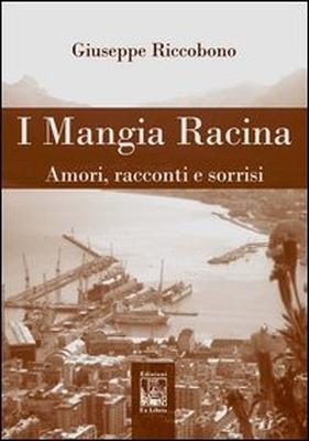 I Mangia Racina, di Giuseppe Riccobono, Edizioni Ex Libris