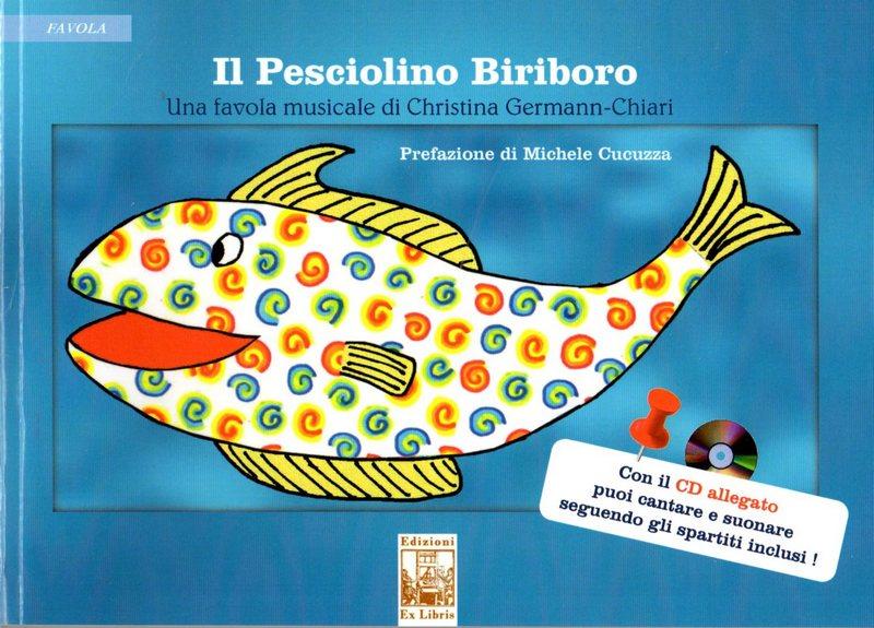 Il Pesciolino Biriboro, Edizioni Ex Libris