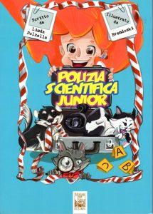 Polizia scientifica junior, Linda Polzella, Edizioni Ex Libris, 2018