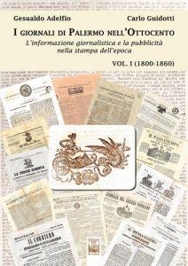 I giornali dell'Ottocento Vol I