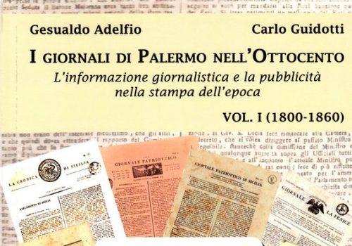 I giornali di Palermo nell'Ottocento. Vol. I