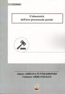 Abnormità atto penale, Edizioni Ex Libris, 2019