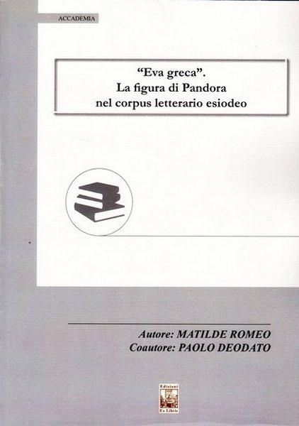 Eva greca e il mito di Pandora, Edizioni Ex Libris, 2019