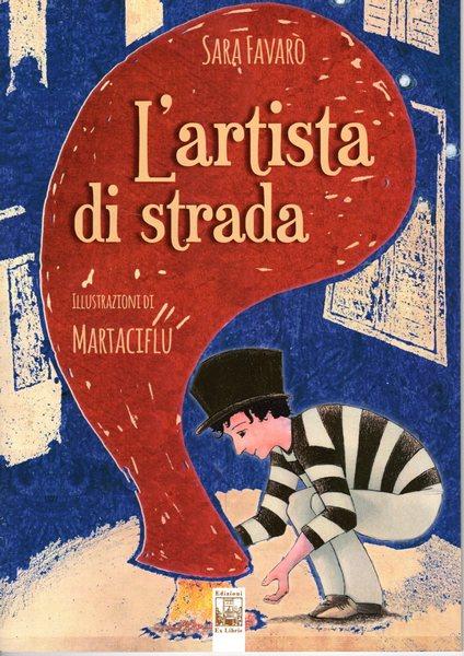 Artista di strada, Edizioni Ex Libris, 2019