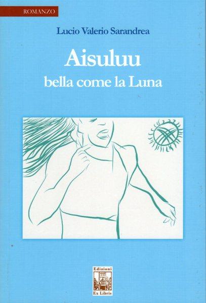 Aisuluu, Edizioni Ex Libris, 2019