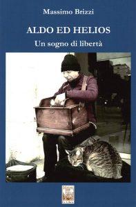 Aldo ed Helios, Edizioni Ex Libris, 2019