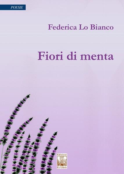 Fiori di menta, di Federica Lo Bianco, 2019