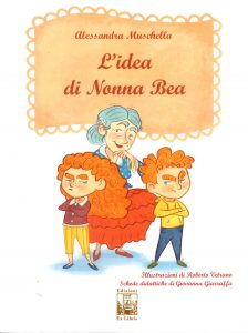 L'idea di Nonna Bea, Edizioni Ex Libris, 2019