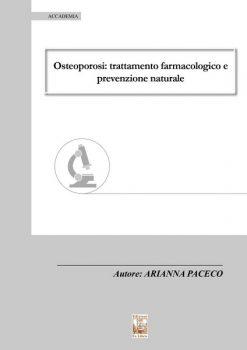 Osteoporosi, Arianna Paceco, Edizioni Ex Libris