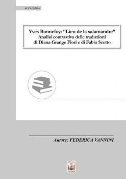 Yves Bonnefoy, Edizioni Ex Libris, ISBN 9788896867969