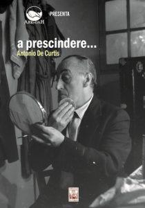 A prescindere... Antonio De Curtis