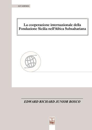 La cooperazione internazionale della Fondazione Sicilia nell'Africa Subsahariana