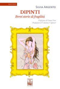 Dipinti - Brevi storie di fragilità