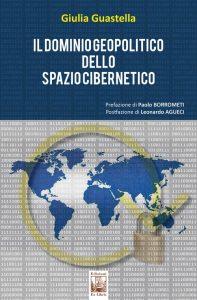 Il dominio geopolitico dello spazio cibernetico