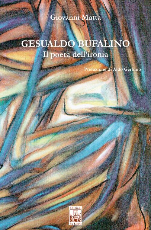 Gesualdo Bufalino – Il poeta dell'ironia