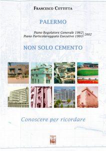 Palermo - Non solo cemento. Conoscere per ricordare