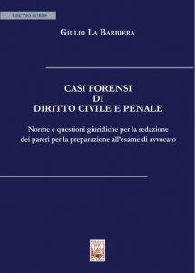 Casi forensi di Diritto Civile e Penale