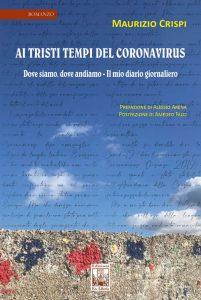Ai tristi tempi del coronavirus