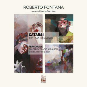 Catarsi. Tra figura e colore - Roberto Fontana